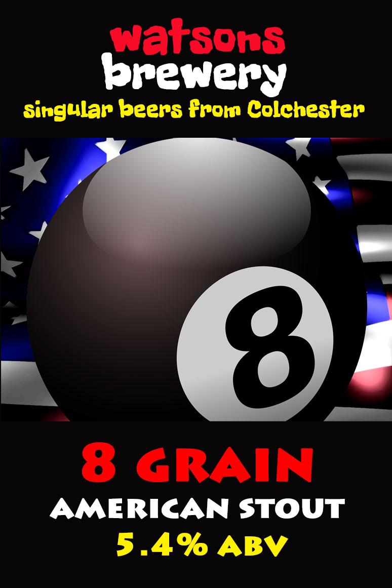 Brew 26 : 8 Grain American Stout