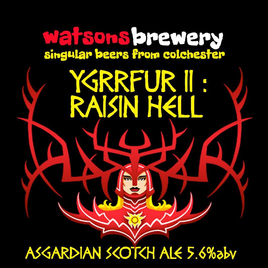 Brew 67 : Ygrrfur II : Raisin Hell