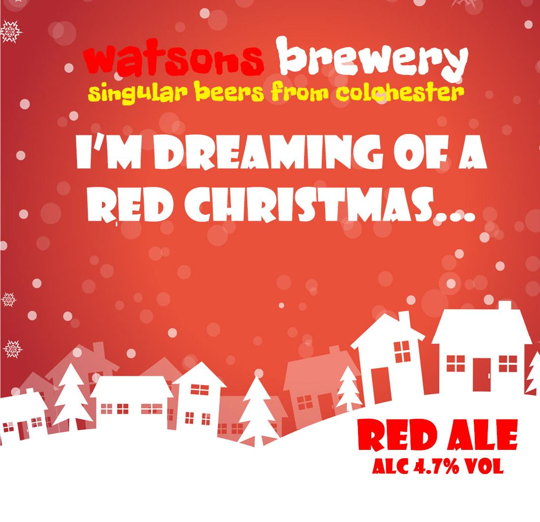 Brew #108 : I'm Dreaming of a Red Xmas